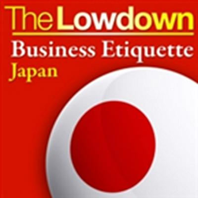 Lowdown: Business Etiquette - Japan