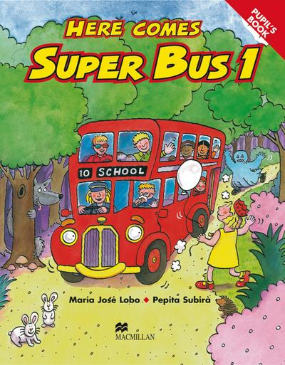 Here comes Super Bus 1. Pupil's Book