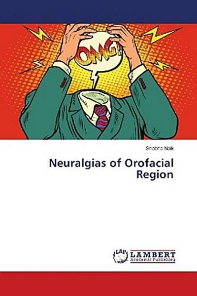 Neuralgias of Orofacial Region