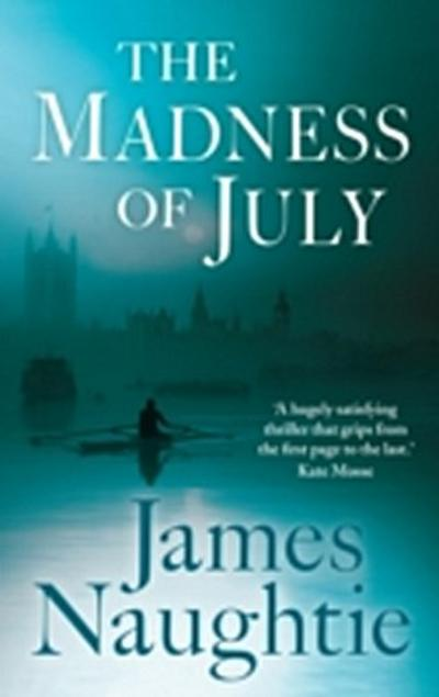 Madness of July