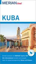 MERIAN live! Reiseführer Kuba; Mit Extra-Karte zum Herausnehmen; MERIAN live; Deutsch