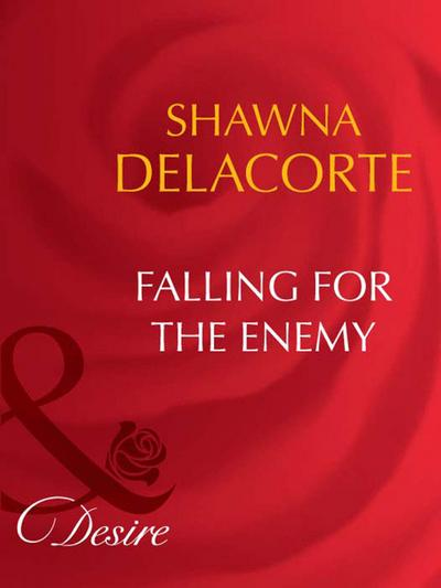 Falling For The Enemy (Mills & Boon Desire)