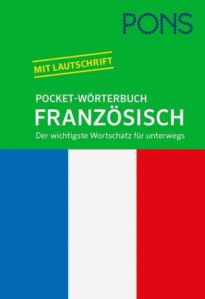PONS Pocket-Wörterbuch Französisch: Französisch-Deutsch / Deutsch-Französisch. Der wichtigste Wortschatz für unterwegs.