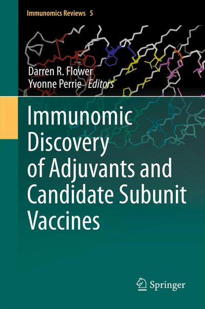 Immunomic Discovery of Adjuvants and Candidate Subunit Vaccines