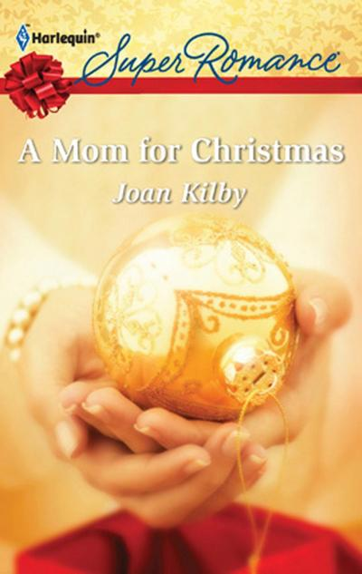 A Mom for Christmas (Mills & Boon M&B) (The Wilde Men, Book 3)