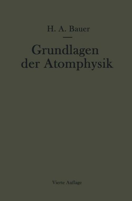 Grundlagen der atomphysik hans a bauer 9783709177716 for Grundlagen der mechanik