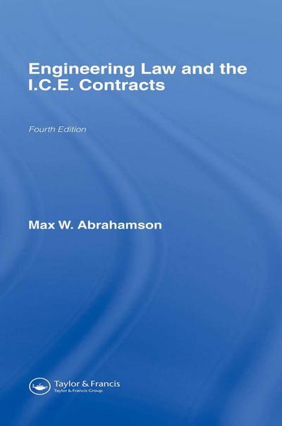 Engineering Law and the I.C.E. Contracts