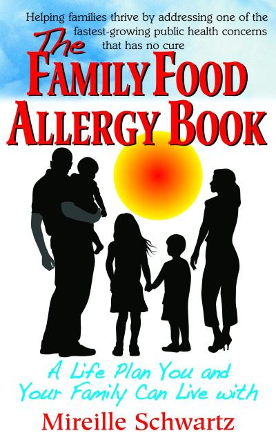 The Family Food Allergy Book: A Life Plan You and Your Family Can Live with