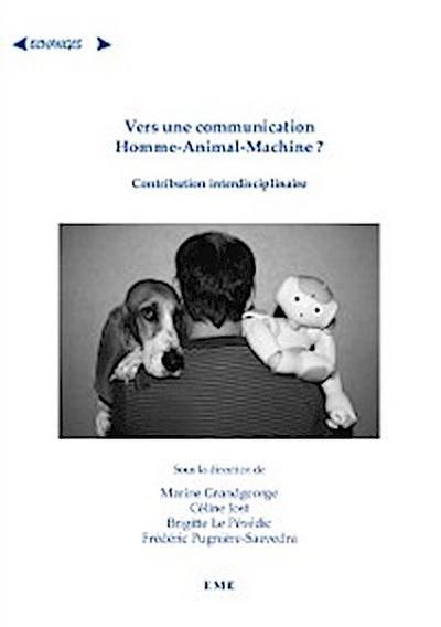 Vers une communication Homme-Animal-Machine ?