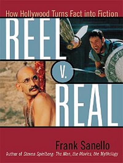 Reel V. Real