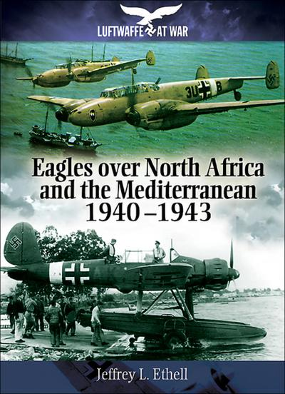 Eagles Over North Africa and the Mediterranean