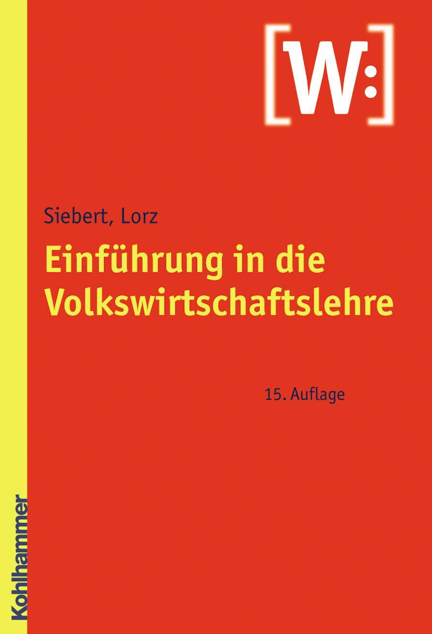 Einführung in die Volkswirtschaftslehre Horst Siebert