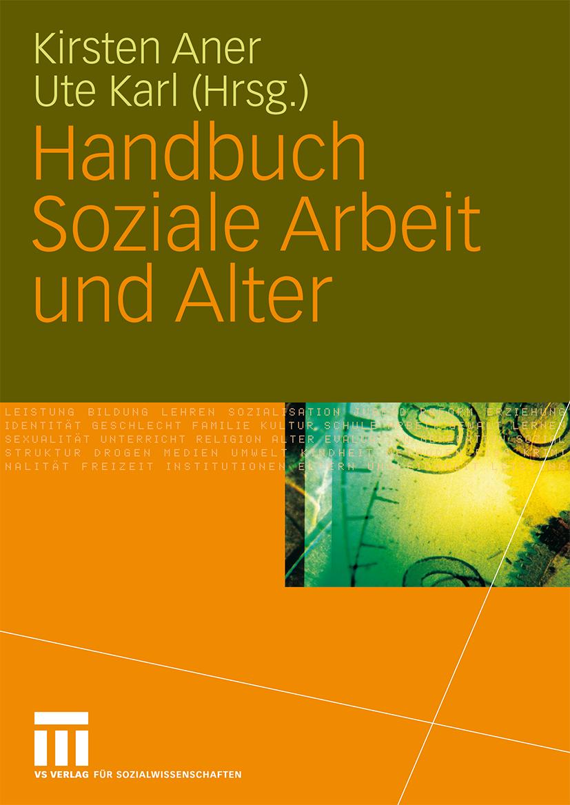 Handbuch Soziale Arbeit und Alter Kirsten Aner
