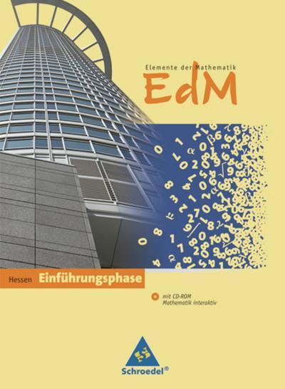 Elemente der Mathematik. Schülerband mit CD-ROM. Hessen