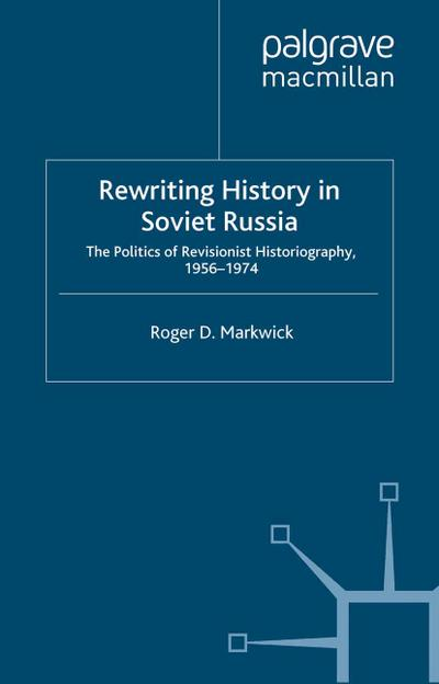 Rewriting History in Soviet Russia