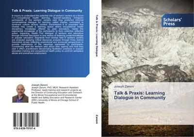 Talk & Praxis: Learning Dialogue in Community