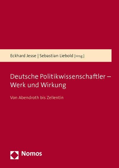 Deutsche Politikwissenschaftler - Werk und Wirkung