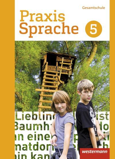 Praxis Sprache 5. Schülerband. Differenzierende Ausgabe. Gesamtschulen