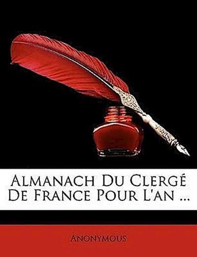 Almanach Du Clergé De France Pour L'an ...
