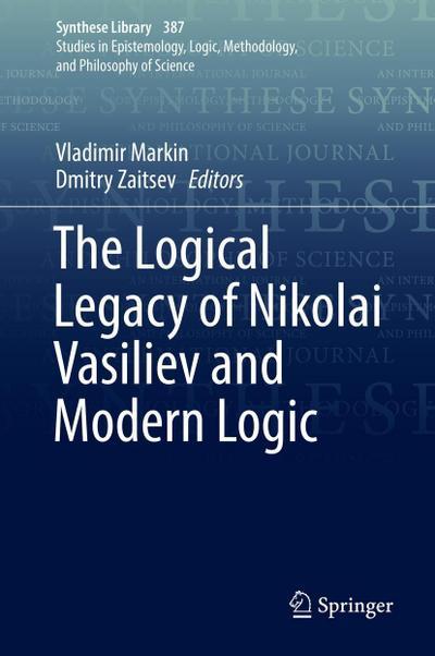The Logical Legacy of Nikolai Vasiliev and Modern Logic