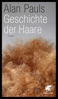 Geschichte der Haare - Alan Pauls