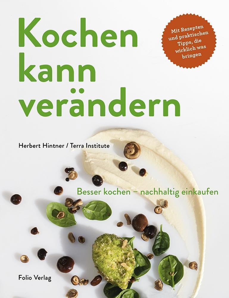 Kochen kann verändern! Herbert Hintner
