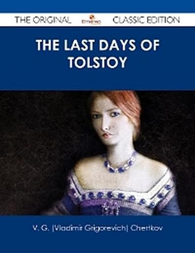 The Last Days of Tolstoy - The Original Classic Edition