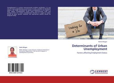 Determinants of Urban Unemployment