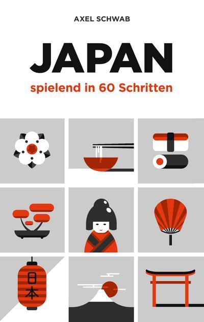 Japan spielend in 60 Schritten