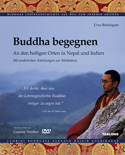 Buddha begegnen incl. DVD Uwe Bräutigam