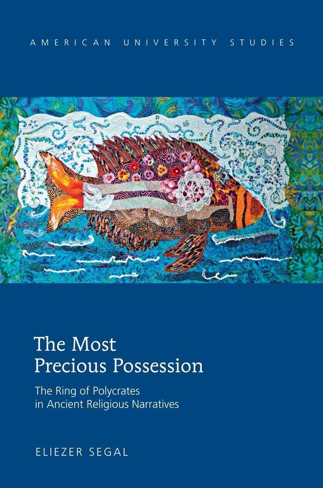 The Most Precious Possession Eliezer Segal