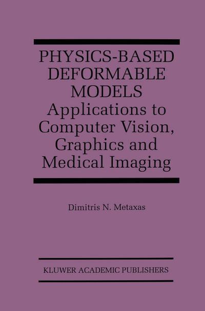 Physics-Based Deformable Models