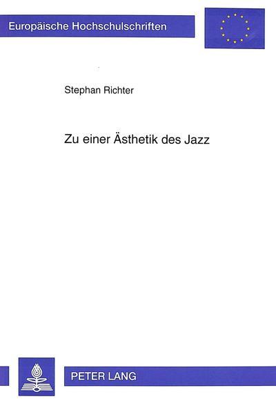 Zu einer Ästhetik des Jazz