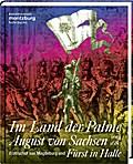 Im Land der Palme. August von Sachsen, Erzbis ...