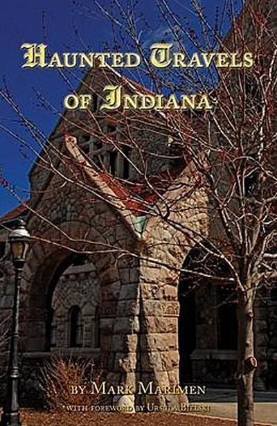 Haunted Travels of Indiana