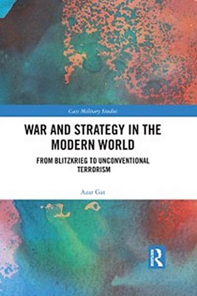 War and Strategy in the Modern World