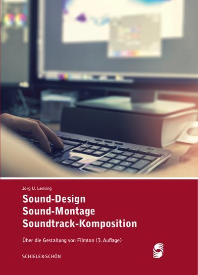 Sound-Design - Sound-Montage - Soundtrack-Komposition