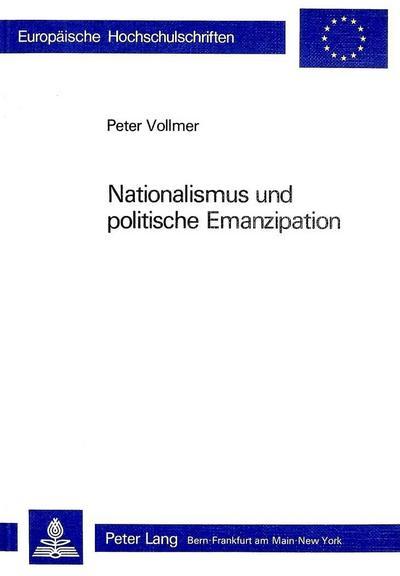 Nationalismus und politische Emanzipation
