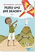 Pedro und der Drachen; Ill. v. Loske, Judith; ...