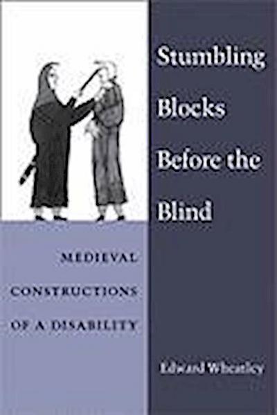 Stumbling Blocks Before the Blind