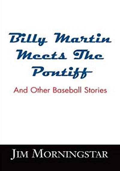 Billy Martin Meets the Pontiff