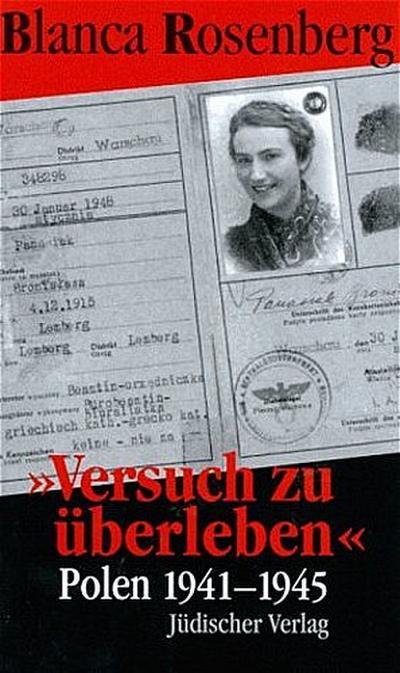 'Versuch zu überleben'. Polen 1941-1945