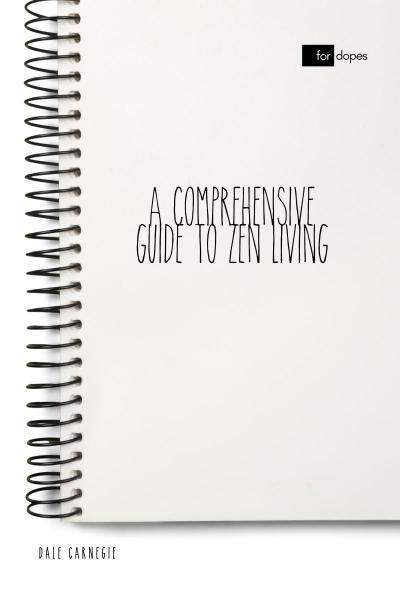 A Comprehensive Guide to Zen Living