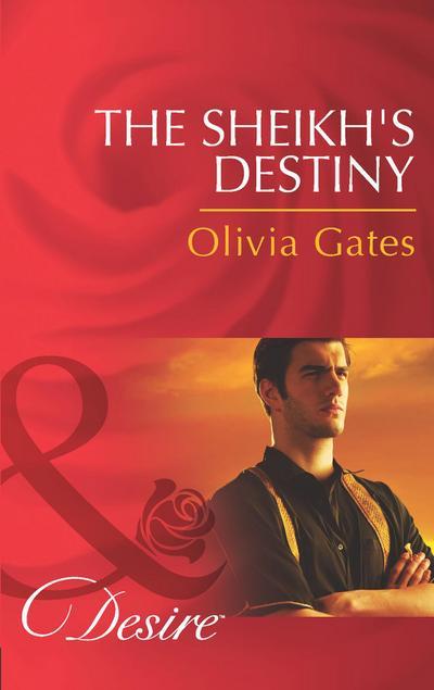 The Sheikh's Destiny (Mills & Boon Desire) (Desert Knights, Book 3)
