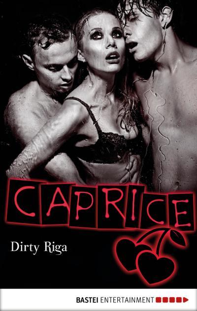 Dirty Riga - Caprice