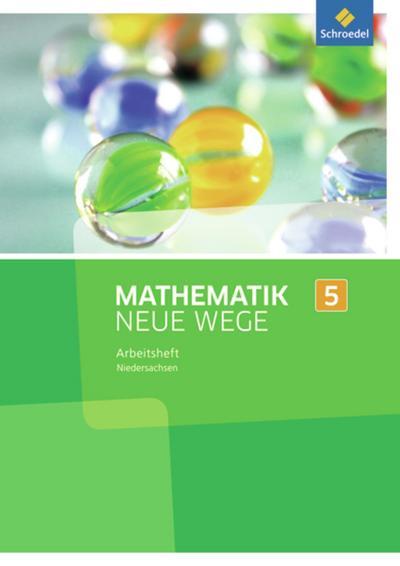 Mathematik Neue Wege SI 5. Arbeitsheft. G8. Niedersachsen