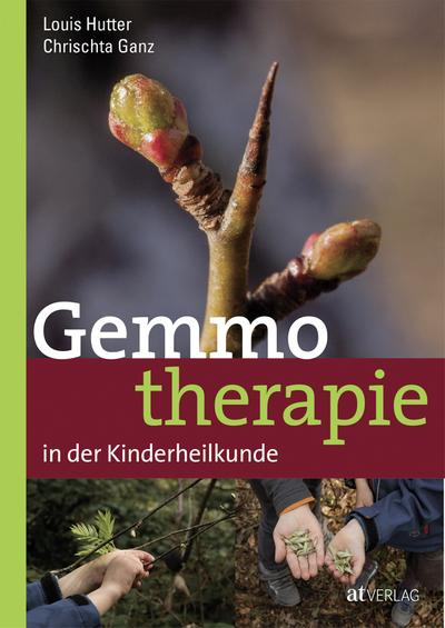 Gemmotherapie in der Kinderheilkunde - eBook