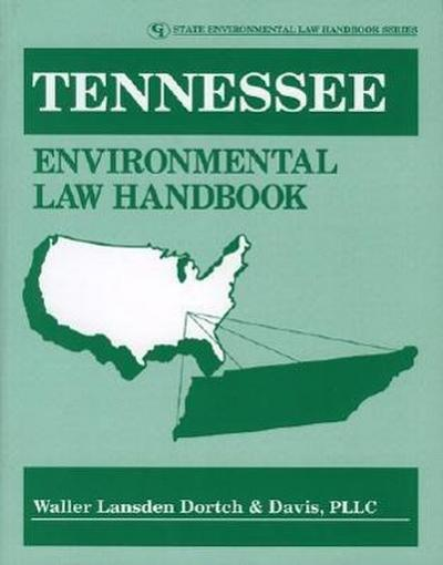 Tennessee Environmental Law Handbook