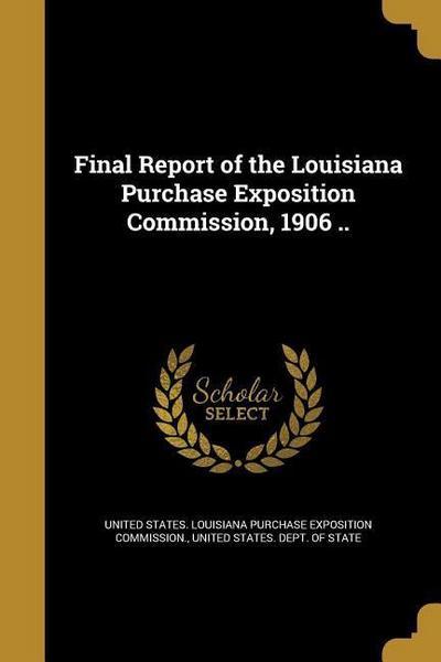 FINAL REPORT OF THE LOUISIANA