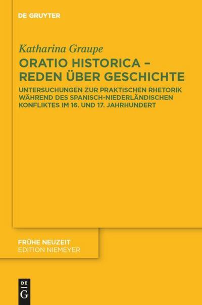 Oratio historica - Reden über Geschichte